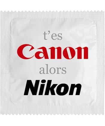 Callvin T'es canon alors nikon